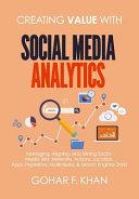 Creating Value with Social Media Analytics