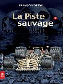 Sauvage 01 - La Piste sauvage [Pdf/ePub] eBook