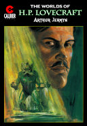 H P  Lovecraft s Worlds  6  Arthur Jermyn