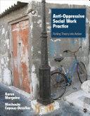 Anti-Oppressive Social Work Practice