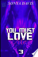 You Must Love Me 3