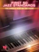 First 50 Jazz Standards You Should Play on Piano Pdf/ePub eBook