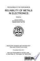 Proceedings of the Symposium on Reliability of Metals in Electronics