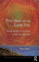 Mind, Brain and the Elusive Soul Pdf