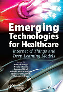Emerging Technologies for Healthcare Book