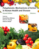 Polyphenols  Mechanisms of Action in Human Health and Disease