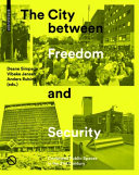 CITY BETWEEN FREEDOM AND SECURITY