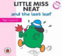Little Miss Neat and the Last Leaf