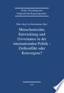 Menschenrechte, Entwicklung und Governance in der internationalen Politik - Zielkonflikt oder Konvergenz?
