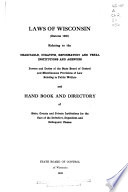 Laws Of Wisconsin Statutes 1935 Relating To The Charitable Curative Reformatory And Penal Institutions And Agencies