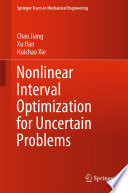 Nonlinear Interval Optimization for Uncertain Problems
