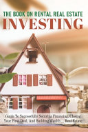 The Book On Rental Real Estate Investing