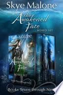 The Awakened Fate Series  Part Three