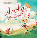Amelia Who Could Fly