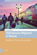Vietnamese Migrants in Russia