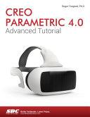 Creo Parametric 4 0 Advanced Tutorial