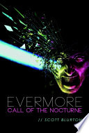 Evermore: Call of the Nocturne