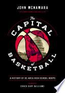 The Capital of Basketball