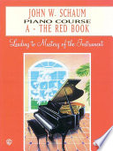 John W  Schaum Piano Course  A  The Red Book