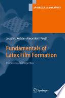 Fundamentals of Latex Film Formation