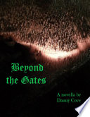 Beyond the Gates Book