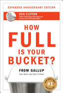 How Full Is Your Bucket  Anniversary Edition