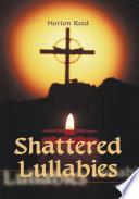 Shattered Lullabies
