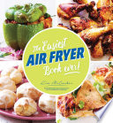 The Easiest Air Fryer Book Ever