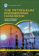 The Petroleum Engineering Handbook Book