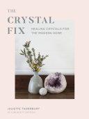 The Crystal Fix Pdf/ePub eBook