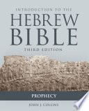 Introduction to the Hebrew Bible, Third Edition - Prophecy