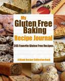 My Gluten Free Baking Recipe Journal