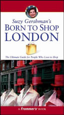 Suzy Gershman s Born to Shop London