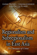Regionalism And Subregionalism In East Asia