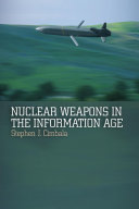 Nuclear Weapons in the Information Age [Pdf/ePub] eBook