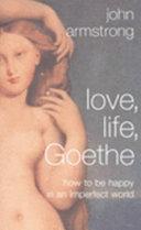 Love  Life  Goethe