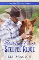 Starting Over at Steeple Ridge [Pdf/ePub] eBook