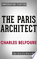 The Paris Architect: A Novel By Charles Belfoure | Conversation Starters