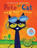 Pdf Pete the Cat and His Magic Sunglasses