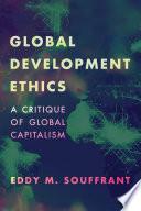 Global Development Ethics