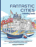 Fantastic Cities Coloring Book Book