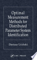 Optimal Measurement Methods for Distributed Parameter System Identification