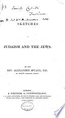 Sketches of Judaism and the Jews