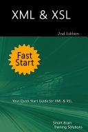Pdf XML & XSL Fast Start 2nd Edition: Your Quick Start Guide for XML & XSL