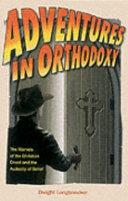 Adventures in Orthodoxy
