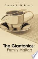 The Giantonios  Family Matters