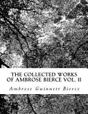 The Collected Works of Ambrose Bierce Vol. II ebook