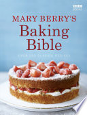 Mary Berry s Baking Bible