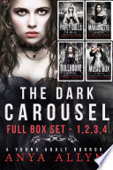 Dark Carousel: Complete Box Set 1, 2, 3, 4