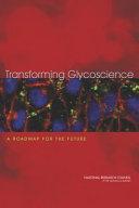 Transforming Glycoscience: